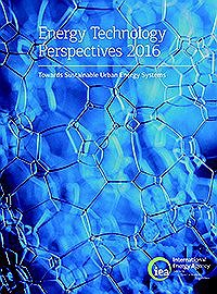 Energy Technology Perspectives 2016: Towards Sustainable Urban Energy Systems