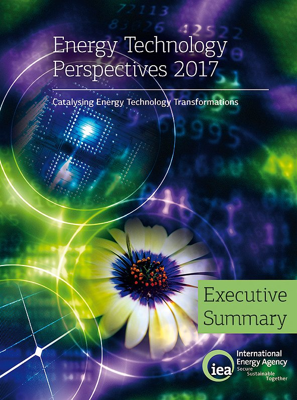 Energy Technology Perspectives 2017: Catalysing Energy Technology Transformations