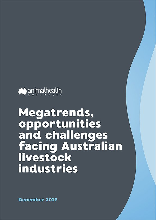 Megatrends, Opportunities and Challenges Facing Australian Livestock Industries