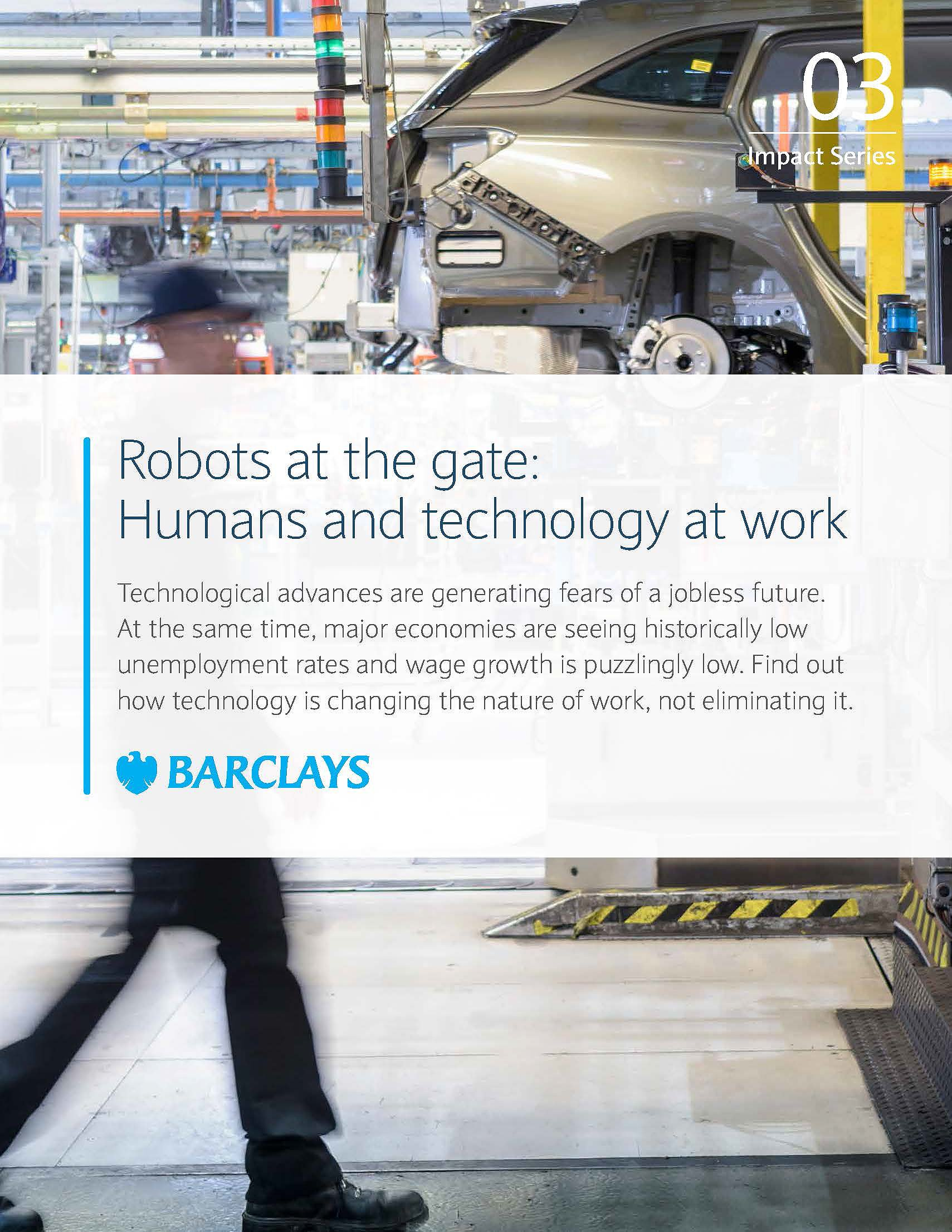 Robots at the Gate: Humans and Technology at Work