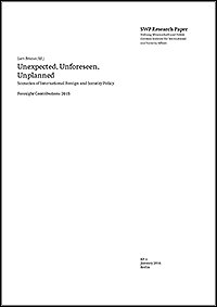 Unexpected, Unforeseen, Unplanned: Scenarios of International Foreign and Security Policy. Foresight Contributions 2015
