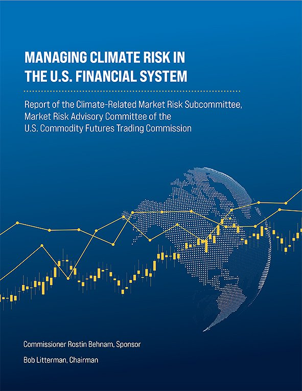 Managing Climate Risk in the U.S. Financial System