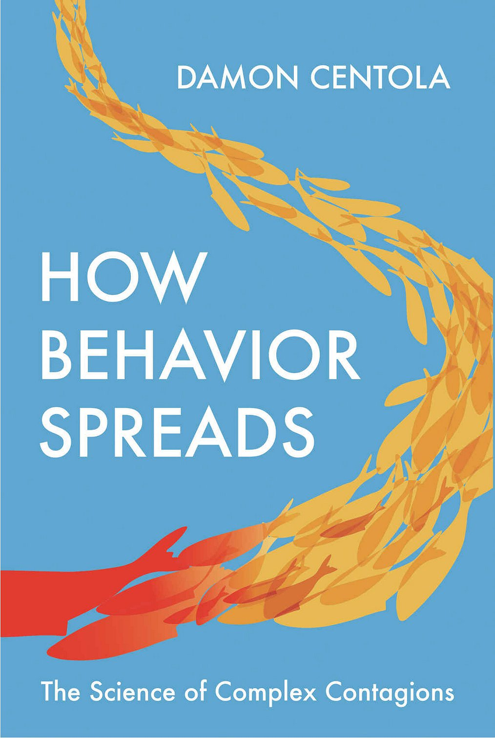 How Behavior Spreads: The Science of Complex Contagions