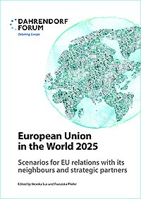 European Union in the World 2025: Scenarios for EU Relations with Its Neighbours and Strategic Partners