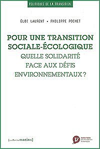 For a Social-Ecological Transition. What Kind of Solidarity in the Face of Environmental Challenges?