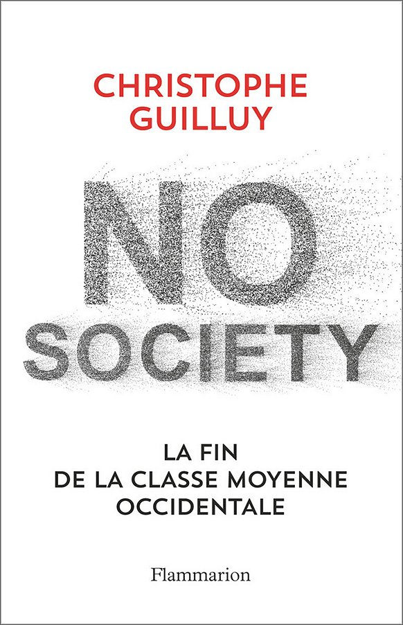 No Society. La fin de la classe moyenne occidentale