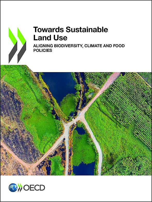 Towards Sustainable Land Use: Aligning Biodiversity, Climate and Food Policies