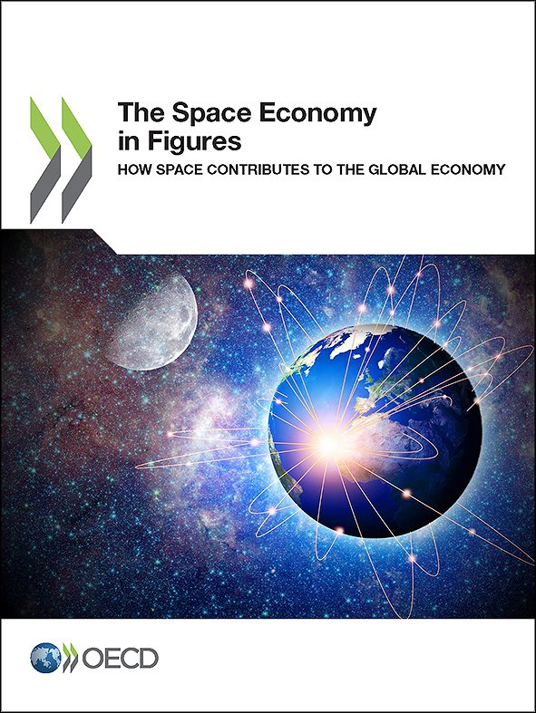 The Space Economy in Figures: How Space Contributes to the Global Economy