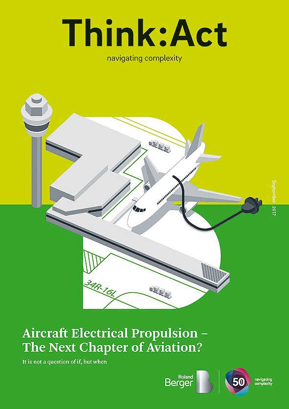 Aircraft Electrical Propulsion — The Next Chapter of Aviation? It Is Not a Question of If, but When