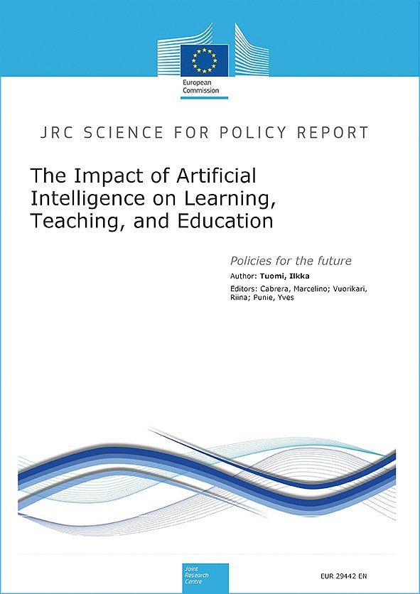 The Impact of Artificial Intelligence on Learning, Teaching, and Education: Policies for the Future