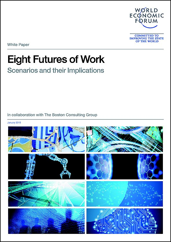 Eight Futures of Work: Scenarios and their Implications