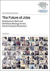 The Future of Jobs: Employment, Skills and Workforce Strategy for the Fourth Industrial Revolution