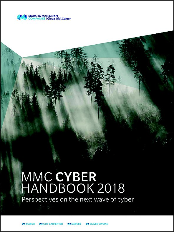 MMC Cyber Handbook 2018: Perspectives on the Next Wave of Cyber