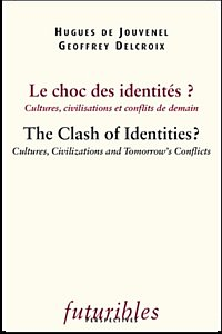 Le Choc des identités ? / The Clash of Identities ?