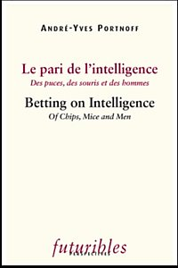 Le Pari de l'intelligence / Betting on Intelligence